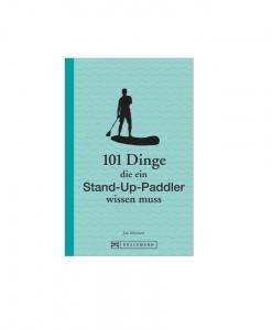 SUP Buch - 101 Gründe für Stand Up Paddling